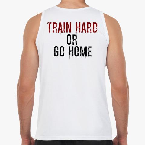 футболка Тренируйся упорно или топай домой